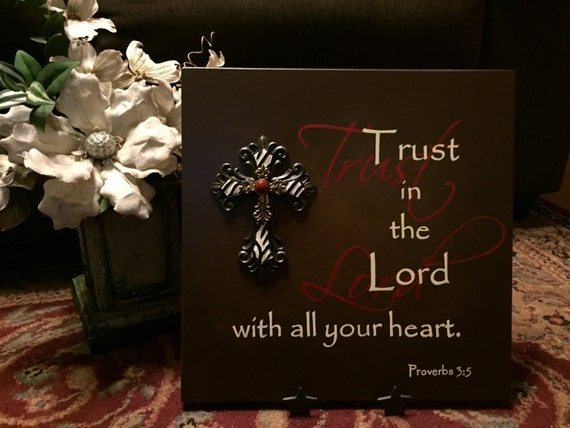 """Trust in the Lord with all your heart. Proverbs 3:5 Scripture Sign w/Cross 14"""" x 14"""""""