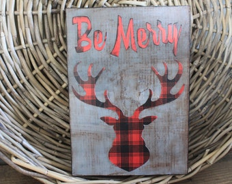 Be Merry red black plaid rustic Holiday sign with plaid buck