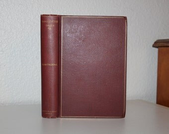 Tanglewood Tales for Girls and Boys by Nathaniel Hawthorne, Antique Books, Vintage Books, Maroon Book, Autumn Colors
