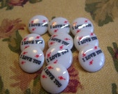"""Vintage """"I Love You"""" Buttons,  9/16"""" White, Set of 10"""
