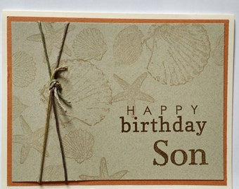 Happy Birthday Son, Beach Birthday, Seashore, Ocean, Men, Shells, Starfish, Masculine, Card for Son, Man Card, Unique, Sea Shells, Handmade