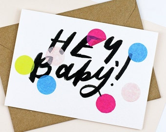 Hey Baby Confetti Greetings Card Christening Birthday New Baby 1st Hand Lettering Brush Lettering a6 kraft confetti celebration polka dot
