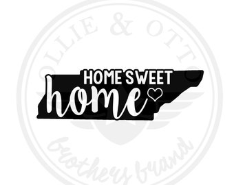 ANY STATE & CITY - Tennessee Home Sweet Home Vinyl Decal - customizable