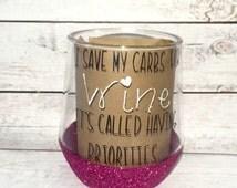 Glitter dipped wine cup - glitter plastic wine glass - funny wine glass - pink sparkle wine glass - insulated wine cup - custom wine glass -