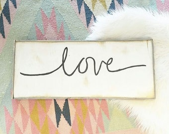 Cursive love black and white rustic wood sign