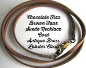 14 to 24 inch Brown Necklace Cord, Chocolate Fizz Brown cord, Pendant cord, Charm Cord, faux Suede Cord, Antique Brass  Lobster Clasp Custom