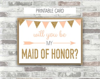 INSTANT DOWNLOAD - EMILIA Collection - Printable Wedding 'Will you be my Maid of Honor?' 7x5 card Gold Blush Peach-Pink Bridesmaid Proposal