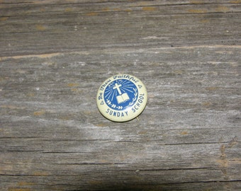 Small Vintage Pinback Button Be Thou Faithful Sunday School