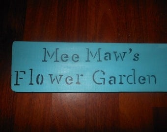 Mee Maw's Garden  with stake