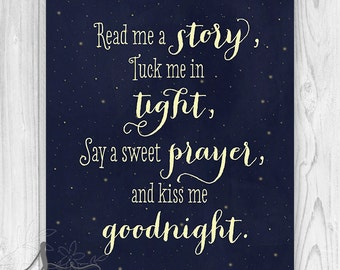 Goodnight Nursery Print : Read me a story, tuck me in tight - Home Decor - Wall ART PRINT