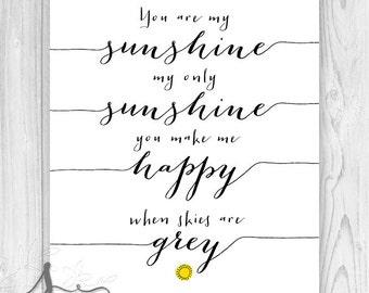 You are my Sunshine Typography Quote, Nursery Rhyme Lyrics, My Sunshine Wall Decor Print, Typography Art Print, Sunshine Nursery Decor