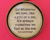 e.e. Cummings poem Inspirational Keychain or Pendant