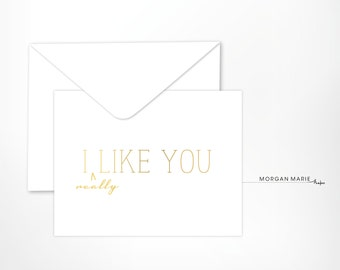 I Really Like You Card in Gold