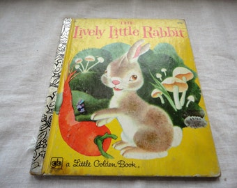 The Lively Little Rabbit A little Golden Book Children's Book Vintage Illustrated Book