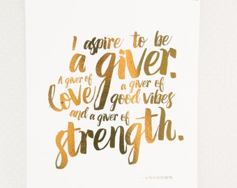 I aspire to be a giver - Artprint