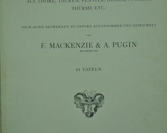 Gothische Architekturen by F Mackenzie and A Pugin 1896 Full Page Illustrations