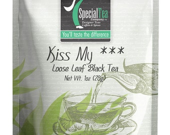1 oz. Kiss My *** Black Tea