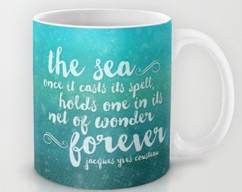 The Sea, Teal, Ceramic Coffee Mug, Ocean Themed Mug, Jacques Cousteau Quote