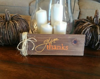 """Thanksgiving """"Give Thanks"""" Rustic wood sign."""