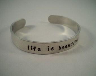 Life is Beautiful Aluminum Cuff Bracelet