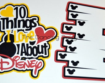 Disney scrapbooking, Disney die cut, Disney scrapbook, Ten Things I love about Disney paper piecing die cut for scrapbook title