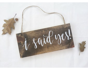 Engagement Photoshoot Prop | I Said Yes Sign | Wedding Photo Prop