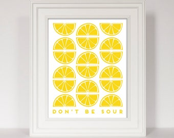 Lemon Print, Kitchen Quote, Citrus Print, Yellow Kitchen Art, Kitchen Decor, Fruit Print, Funny Kitchen Quote, Lemon Decor, Lemon Yellow