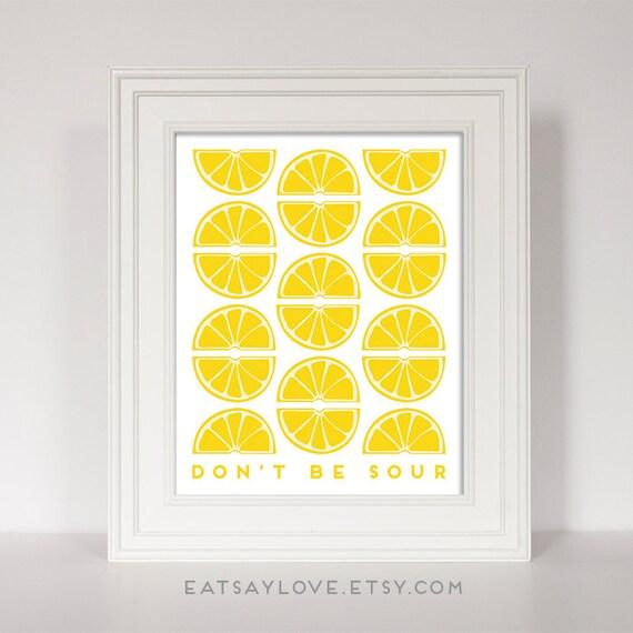 Https Www Etsy Com Listing 287016551 Lemon Print Kitchen Quote Citrus Print