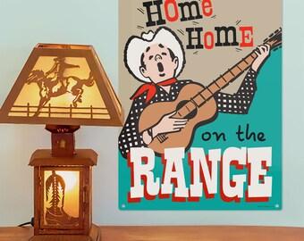 Cowboy Singer Home on the Range Metal Sign - #64462