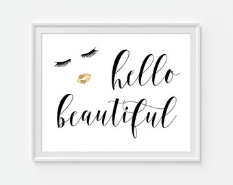 Hello Beautiful Art Print, Fashion Quote, Bathroom Wall Decor, Faux Gold  Lips,