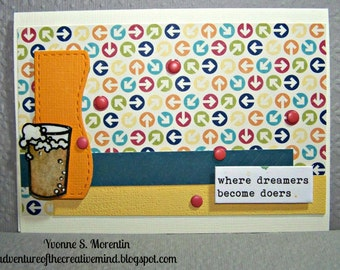 Where Dreamers Become Doers... Mini Card...