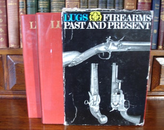 FIREARMS PAST and PRESENT