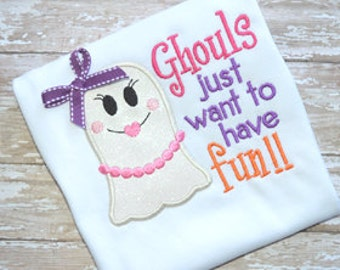 Ghouls just want to have fun!!.......Onesie/Shirt