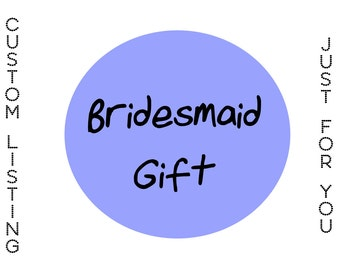 Bridesmaid gifts, Wedding, Create Your Own, Gifts, Wedding Colors
