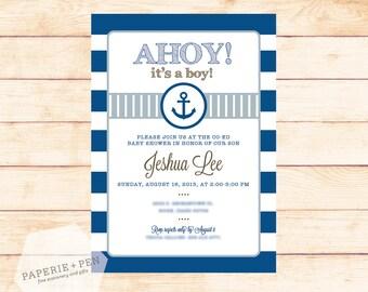 AHOY! It's a BOY! Nautical Baby Shower Invitation, 2-3 Day Turnaround!