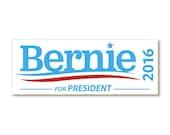 """1 """"Bernie Sanders For President 2016"""" Bumper Sticker  - Indoor or Outdoor"""