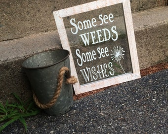 Some See Weeds 8x10 Wall Decor