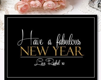 Have A Fabulous New Year Personalized New Years Cards - Printable Christmas Cards - Black Gold - Have A Fabulous New Year - Digital Holiday