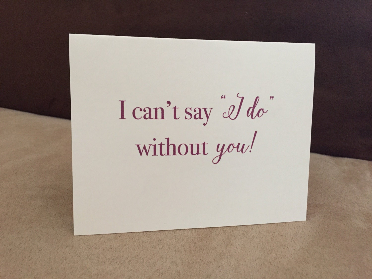 I Can't Say I Do Without You Card Wedding Thank You Card
