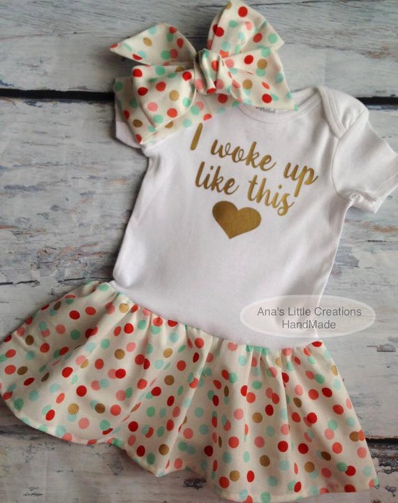 I Woke Up Like This with heart BodySuit, Baby Dress and Self Tied Headwrap/Headband Set