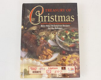 Treasury of Christmas, More than 750 Delicious Recipes for the Holidays, Holiday Cooking, Cookbook, Recipe Book, copyright 1996