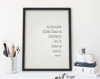 Plato Quote Print, A house with a library INSTANT Download DIY 8x10 Printable, Bibliophile Gifts, Typewriter, Book Lovers Print, Book Quote