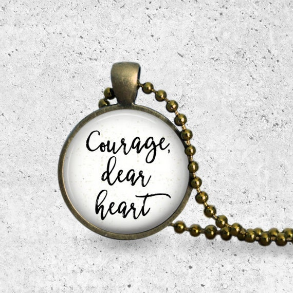 Courage Dear Heart, C.S. Lewis Quote, Glass Dome Necklace, Have Courage, Narnia Quote Necklace, Narnia Jewelry, Graduation Gift, Lewis Quote
