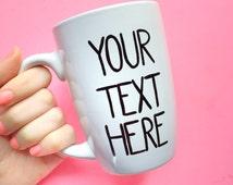 Personalized Mug // Hand Painted Coffee Mug // Custom Gift // Custom Quote Mug // Gifts for Her // Gifts for Him // Gifts Under 50