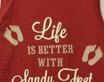 Life is Better with Sandy Feet Burgandy Tank top Free Ship