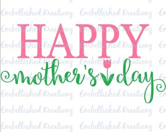 Mother's Day/'Happy Mother's Day with Tulip'/Vinyl Decal Quote
