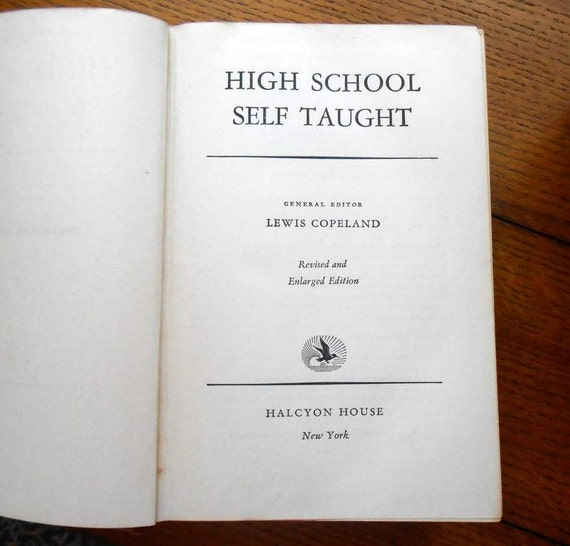 High School Self Taught Vintage Book Revised and Enlarged 1940 Edition Back To School