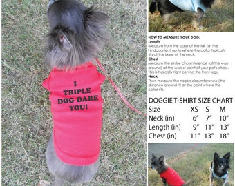 I Triple Dog Dare You! Doggie T-Shirt