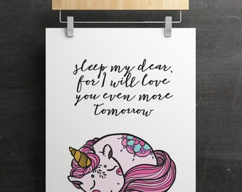 50% OFF SALE Sleep my dear, for I will love you even more tomorrow {color and black/white} *Digital Printable*