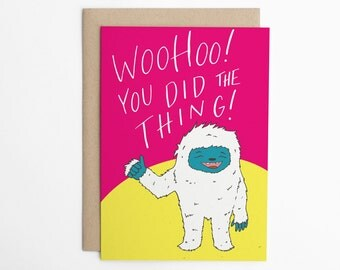 Congratulations Card - WooHoo You Did the Thing! Yeti Card, New Job Card, Graduation Card, Achievement Card, Encouragement Card/C-280